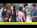 Bre@king Peoples Sunglass Prank Gone Wrong || Prank In India 2019 || Funday Pranks