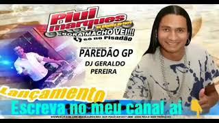 Gambar cover PISADÃO DO PAREDÃO GP SOM PIUÍ MARQUES E DJ GERALDO PEREIRA 2019