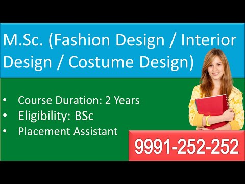 M Sc Fashion Interior Costume Design Course Duration Fee Eligibility Call 9991 252 252 Youtube