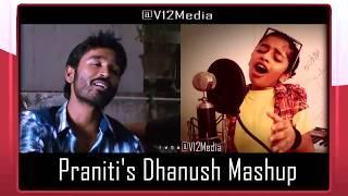 Praniti | Dhanush and Anirudh(DNA) | Mashup | Dhanush Birthday Special