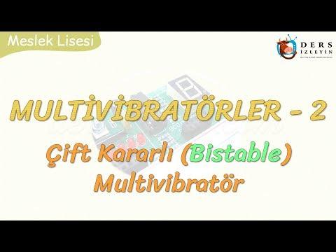 MULTİVİBRATÖRLER - 2 / BİSTABLE MULTİVİBRATÖR