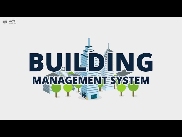 ACTi Building Management System