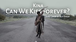 Kina Can We Kiss Forever Sape Cover