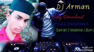 Tagdi new song download. DJ Arman bsr