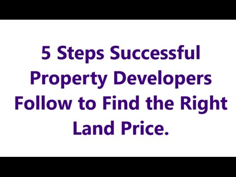 5 Steps Successful Property Developers Follow to Find the Right Land Price