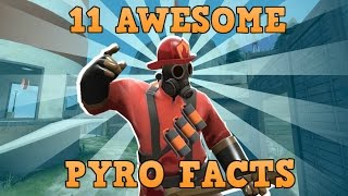 TF2: 11 Awesome Pyro Facts