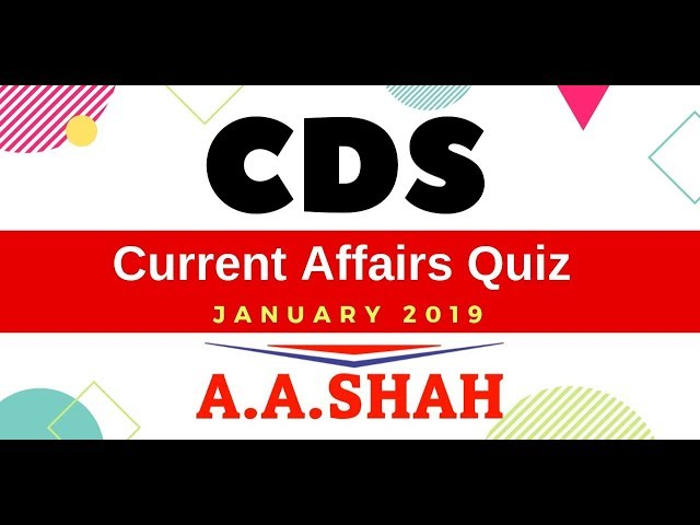 CDS 2 2019 | CDS Current Affairs January 2019 (Defence Current affairs 2019 for CDS AFCAT NDA SSB)