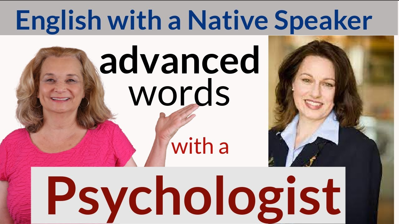 Advanced English with a Psychologist - fluency practice