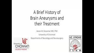 A Brief History of Brain Aneurysms and their Treatment w/ Dr. Aaron Grossman