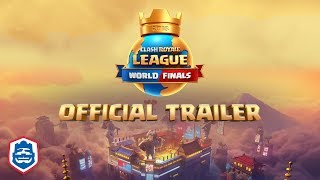 Clash Royale League: World Finals Trailer