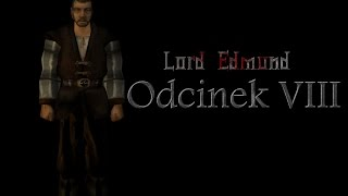 Lord Edmund: odcinek 8[Gothic Machinima]