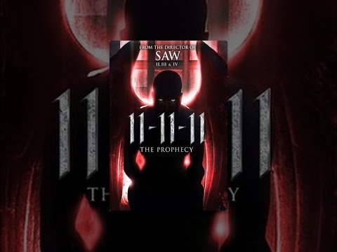 11-11-11 The Prophecy