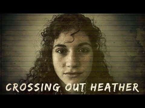 Crossing Out Heather | Short Film | 2017