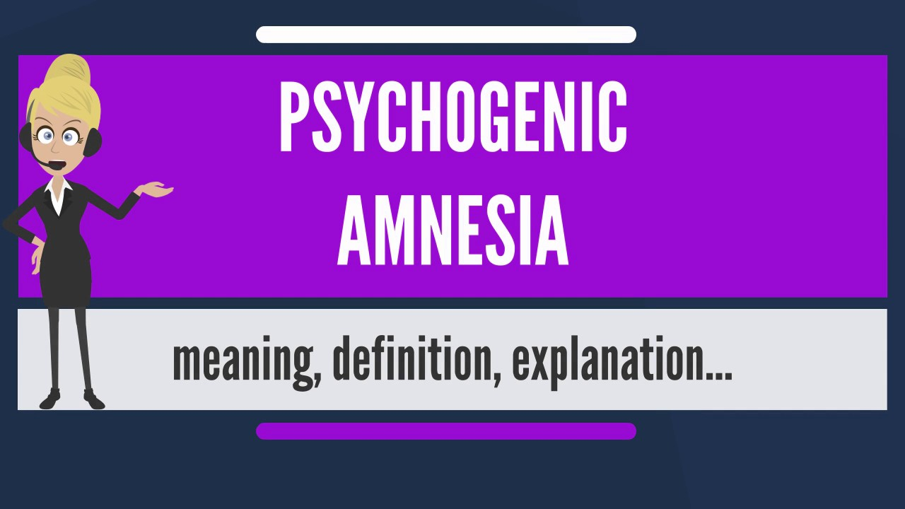 Amnesia is ... Definition, causes, symptoms and treatment 36