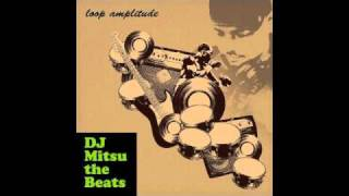 Dj Mitsu The Beats & Fat Loop - Props Over Here
