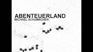 Michael Schumacher - Abenteuerland