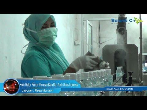 Rych Water, Pilihan Minuman Baru Dari Aceh Untuk Indonesia