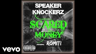 vuclip Speaker Knockerz - Scared Money (Explicit) (Audio) ft. Romiti