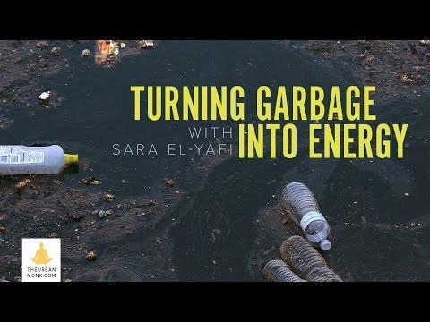 The Urban Monk –Transforming Garbage into Energy with Sara El-Yafi