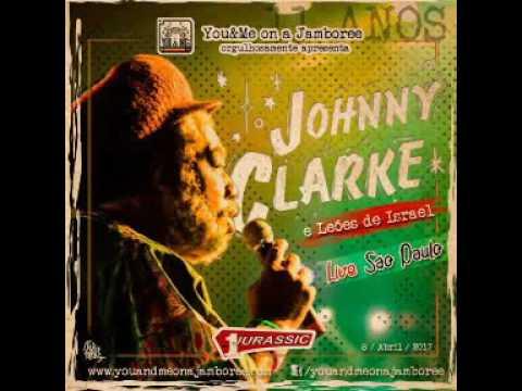 Johnny Clarke LIVE @ Jamboree - São Paulo/Brasil - 08/04/2017