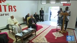 Podróż Apostolska Ojca Świętego Franciszka do Maroka: Spotkanie z imigrantami w siedzibie Caritas