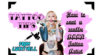 HOW TO SPOT A GOOD TATTOO ARTIST? | Tattoo Tips from Lucky Hell