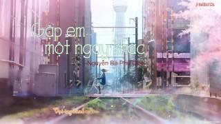 [Lyric] Gặp em một ngày khác - Nguyễn Bá Phú Quý