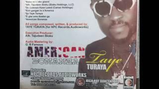 TAYE TURAYA: American Bonanza (Complete Medley)