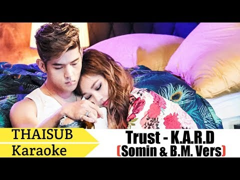 [THAISUB/Karaoke] Trust Me - K.A.R.D (BM & Somin version)
