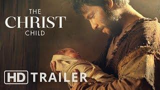 The Christ Child: A Nativity Story - Full Trailer | #LightTheWorld