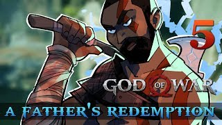 [5] A Father's Redemption (Let's Play God of War [2018] w/ GaLm)