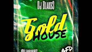 Gold Music - Dj BlakB3