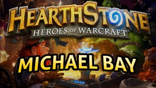 Hearthstone: Michael Bay - Lord of the Gimmicks