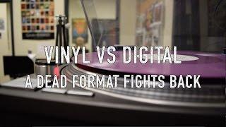 vinyl vs digital a dead format fights back