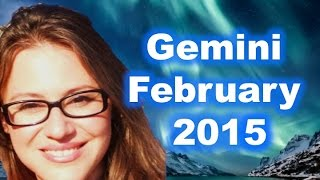 Gemini February 2015. New Plans, Travel And Career Possibilities