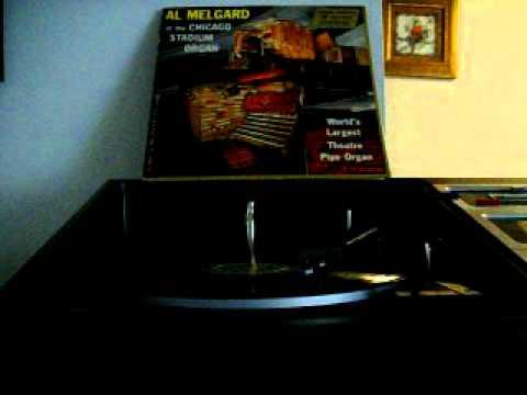 "Al  Melgard playing ""Chicago"" on the Chicago Stadium organ"