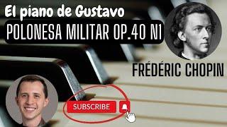 "Polonesa en La Mayor Op. 40 Nº1 ""Militar"" (Frederic Chopin) - Gustavo Lemme"