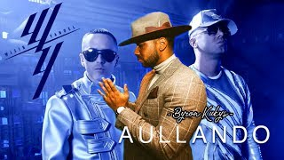 Aullando - Wisin & Yandel feat Romeo Santos (Lyrics)