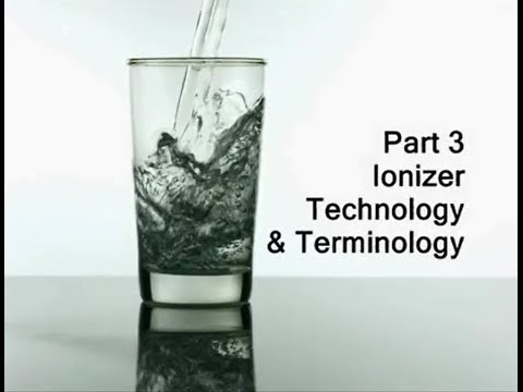 Water Ionizer Industry Consumer Guide Part 3