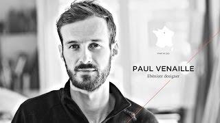 TDFMAR Saison 1 - Paul Venaille / Ébéniste designer