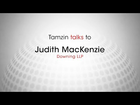 Tamzin talks to Judith MacKenzie, Downing LLP