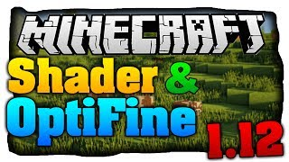 Minecraft Shader &. OptiFine 1.12 installieren German/Deutsch! - (Tutorial)