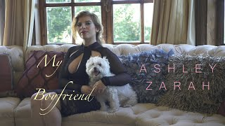 Ashley Zarah - My Boyfriend (Official Music Video)