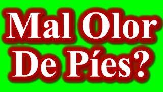 COMO ELIMINAR EL MAL OLOR DE PIES - REMEDIOS CASEROS PARA EL MAL OLOR DE PIES