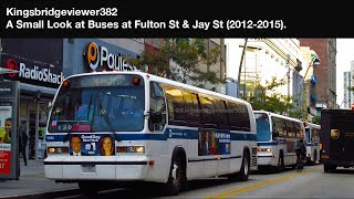 MTA New York City Bus: Fulton Street & Jay Street (Routes B25, B26, B38, B52, B57, B61, B62, B65)