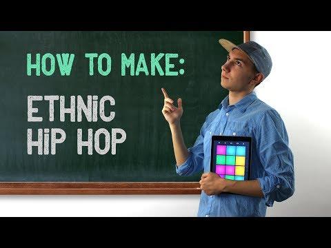How to Make Ethnic Hip-Hop Beats - Tutorial