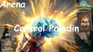 Hearthstone: Control Paladin - JULY 2018 - Witchwood (Bosque das Bruxas) - Arena #5