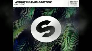 vintage culture rooftime i will find original mix free download