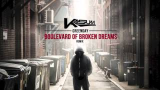 Green Day - Boulevard Of Broken Dreams (Kasum Dubstep Remix) [Free Download]