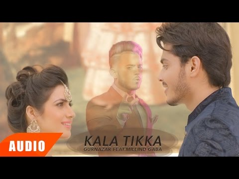 Kala Tikka (Full Audio Song) | Gurnazar Feat Millind Gaba | Punjabi Audio Songs | Speed Records